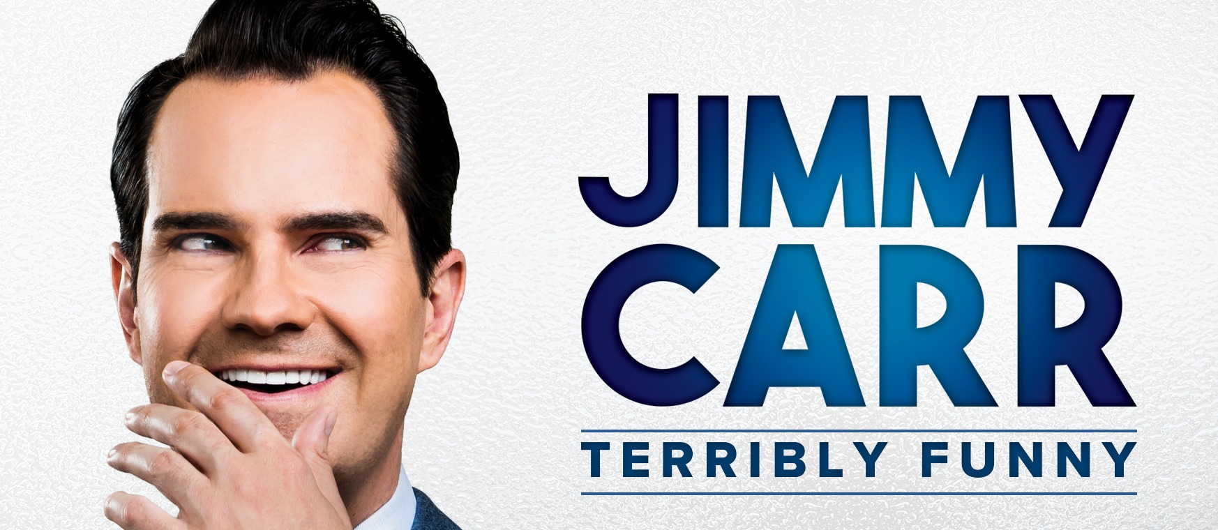 Jimmy Carr - 'Terribly Funny' - EXTRA DATE